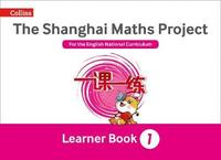 The Shanghai Maths Project Year 1 Learning by Laura Clarke