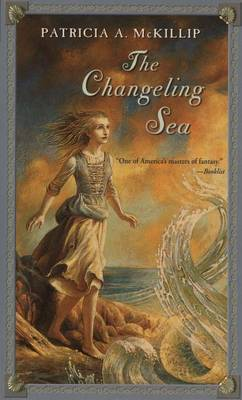 The Changeling Sea by Patricia A McKillip