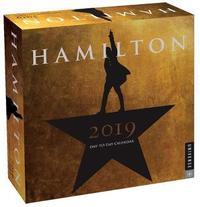 Hamilton 2019 Day-To-Day Calendar by Hamilton Uptown LLC