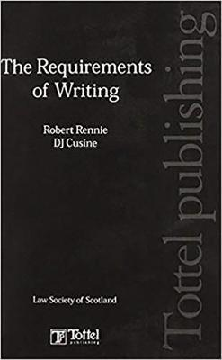 The Requirements of Writing by Robert Rennie