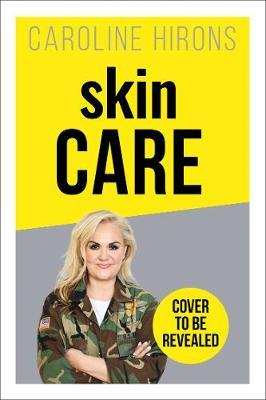 Skincare: the Ultimate No-Nonsense Guide by Caroline Hirons image