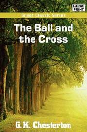 The Ball and the Cross by G.K.Chesterton image