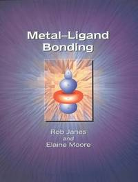 Metal-Ligand Bonding by E.A. Moore