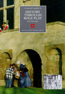 History through Role Play by John Fairclough image
