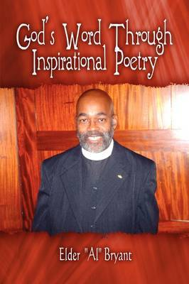 "God's Word Through Inspirational Poetry by Elder ""Al"" Bryant image"