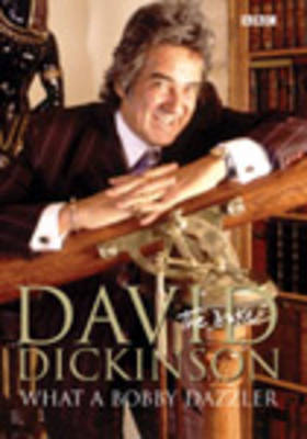 David Dickinson: The Duke - What A Bobby Dazzler by David Dickinson image