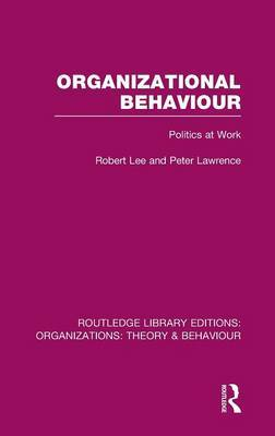 Organizational Behaviour by Robert Lee