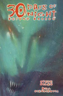 30 Days of Night: Beyond Barrow by Steve Niles