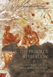 The Priscilla Revelation and the Discovery of the Apple Constellation by Carolyn M Beehler
