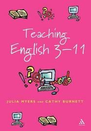 Teaching English 3-11 by Julia Myers image