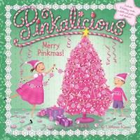 Pinkalicious: Merry Pinkmas! by Victoria Kann