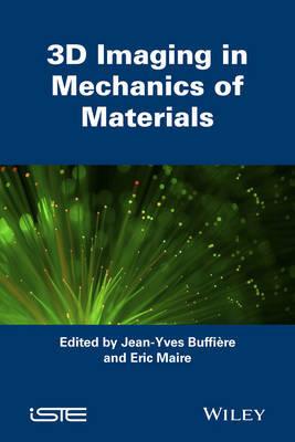 3D Imaging in Mechanics of Materials
