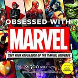 Obsessed with Marvel by Peter Sanderson