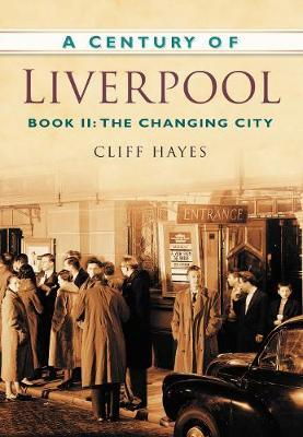 A Century of Liverpool Book II by Cliff Hayes image