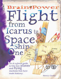 Flight: From Icarus to Space Ship One by Penny Clarke image