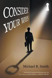 Consider Your Ways by Michael Smith