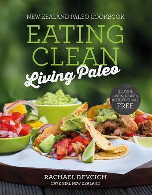 New Zealand Paleo Cookbook by Rachael Devcich image
