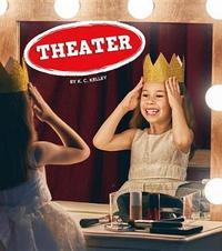 Theater by K C Kelley