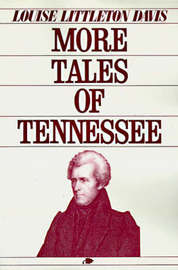 More Tales of Tennessee by Louise Davis image