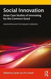 Social Innovation by Sarah Lai-Yin Cheah