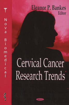 Cervical Cancer Research Trends image