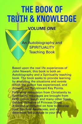 The Book of Truth and Knowledge: v. 1 by John Oliver Newark image