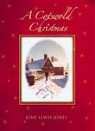 A Cotswold Christmas by June Lewis-Jones image