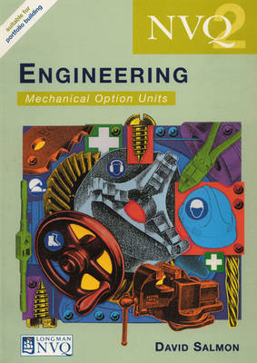 NVQ Engineering: Level 2: Mechanical Option Units by David Salmon