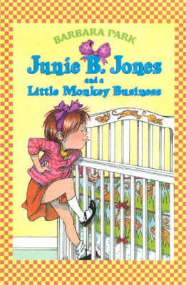 Junie B. Jones and a Little Monkey Business by Barbara Park image
