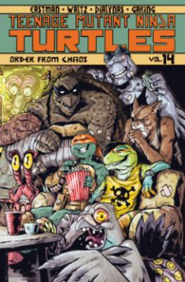 Teenage Mutant Ninja Turtles Volume 14 Order From Chaos by Kevin B Eastman