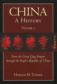China: A History (Volume 2) by Harold M. Tanner image