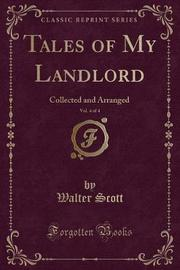 Tales of My Landlord, Vol. 4 of 4 by Walter Scott