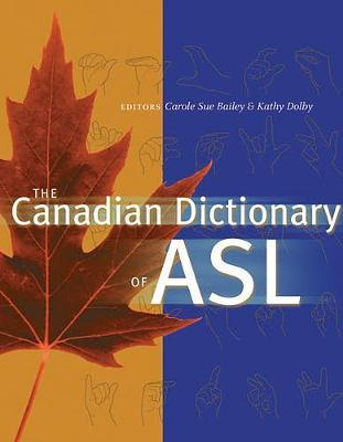 The Canadian Dictionary of ASL