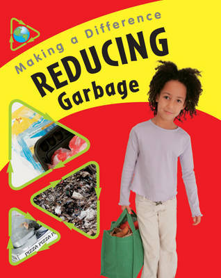 Making a Difference: Reducing Rubbish by Sue Barraclough