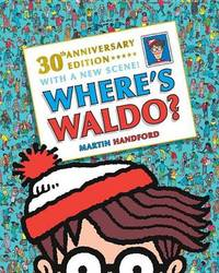 Where's Waldo? 30th Anniversary Edition by Martin Handford