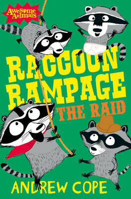 Raccoon Rampage - The Raid by Andrew Cope