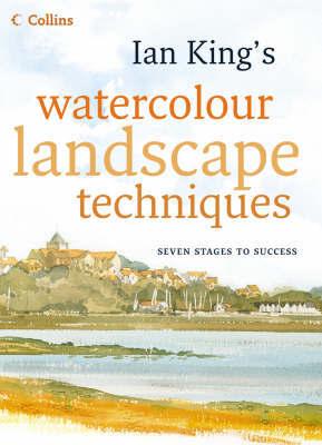 Ian King's Watercolour Landscape Techniques by Ian King image
