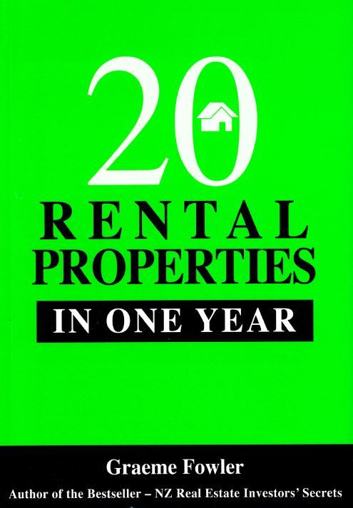 20 Rental Properties in One Year by Graeme Fowler