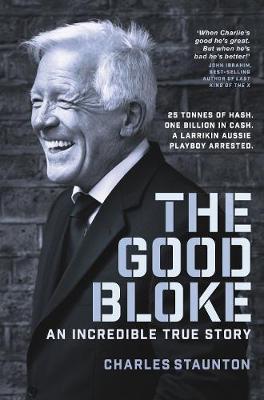 The Good Bloke by Charles Staunton