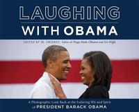 Laughing with Obama by M Sweeney
