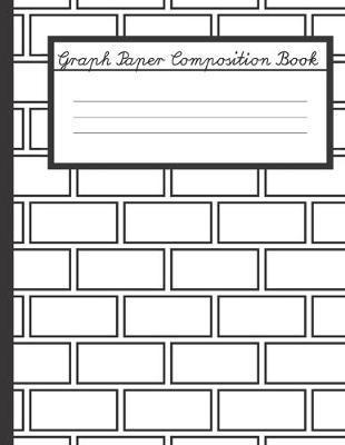 Graph Paper Composition Book by Lee J Katz