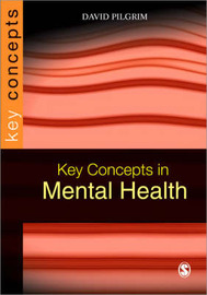 Key Concepts in Mental Health by David Pilgrim image