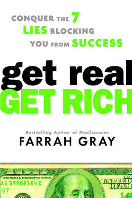 Get Real, Get Rich by Farrah Gray image