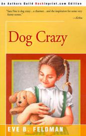 Dog Crazy by Eve B. Feldman image