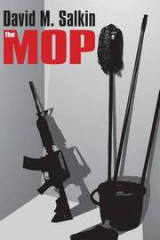 The Mop by David M. Salkin