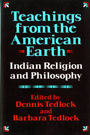 Teachings from the American Earth by Dennis Tedlock