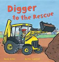 Digger to the Rescue by Peter Bently