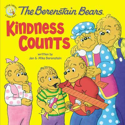 The Berenstain Bears: Kindness Counts by Jan Berenstain image