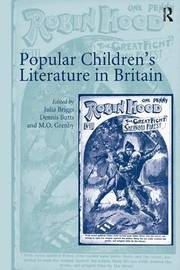 Popular Children's Literature in Britain by Julia Briggs