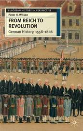 From Reich to Revolution by Peter H. Wilson image